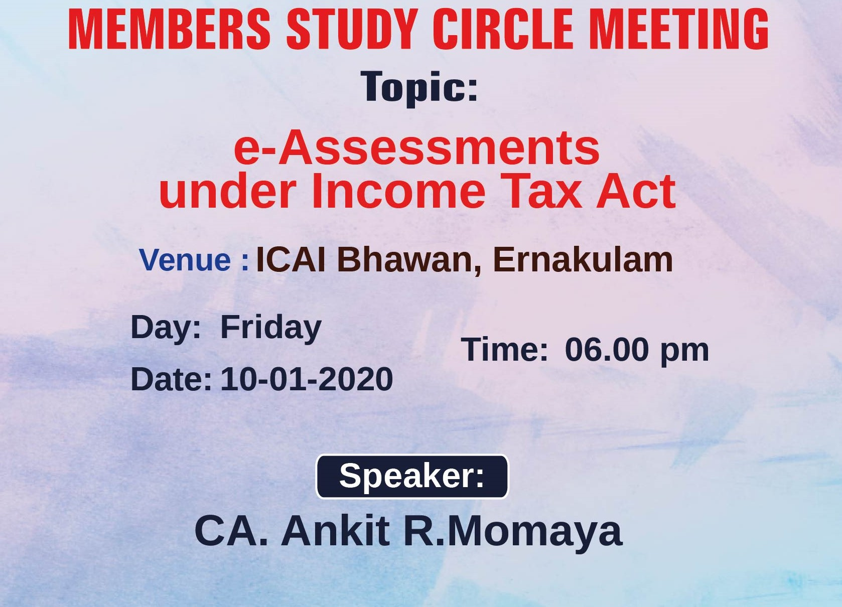 Members Study Circle Meeting on  e-Assessments under Income Tax Act