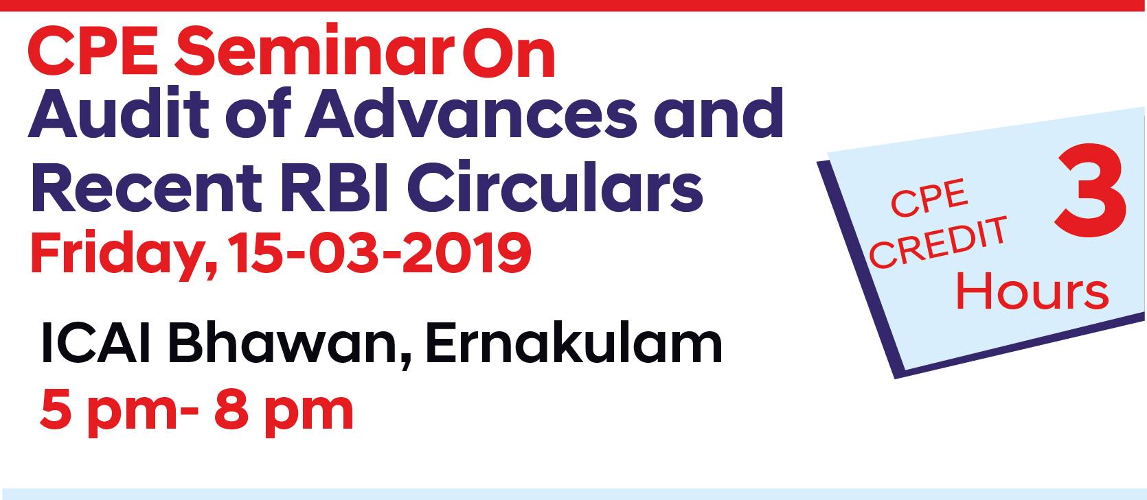 CPE Seminar on Audit of Advances and Recent RBI Circulars