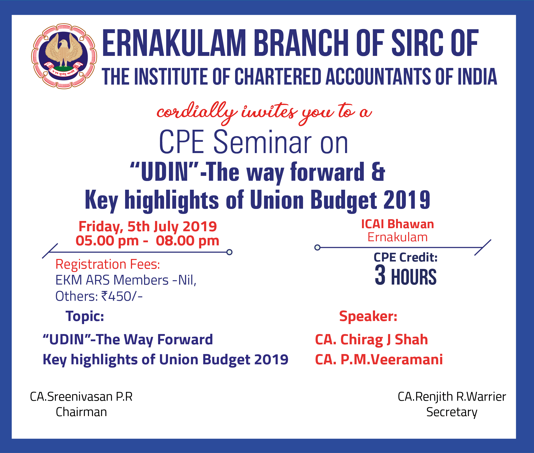 CPE Seminar on UDIN-The Way forward &  Key highlights of Union Budget 2019