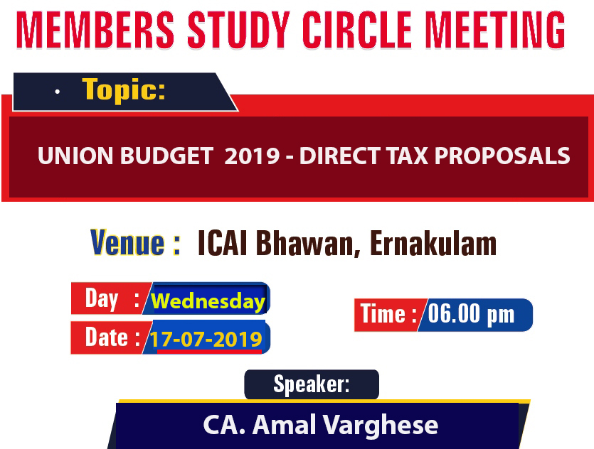 Members Study Circle Meeting on Union Budget 2019-Direct Tax proposals