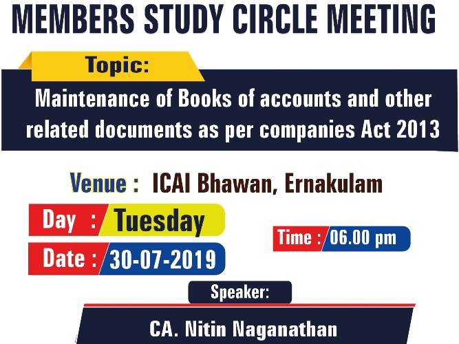 Members Study Circle Meeting on Maintenance of Books of accounts and other related documents as per Companies Act 2013