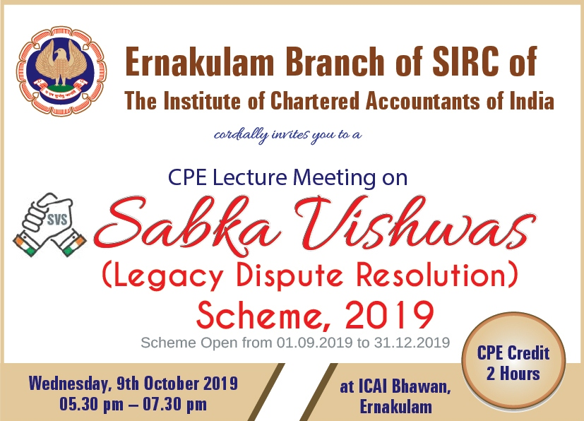 CPE Lecture Meeting on  Sabka Vishwas-(Legacy Dispute Resolution) Scheme, 2019