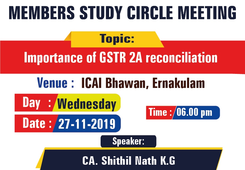 Members Study Circle Meeting on Importance of GSTR 2A Reconciliation